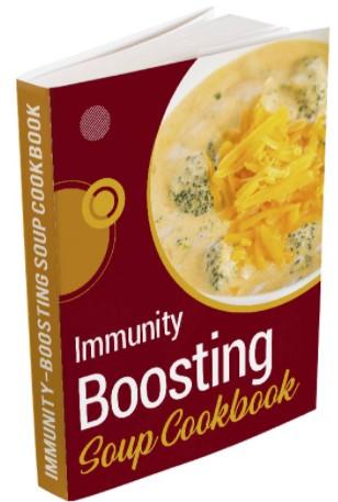 Immunity Boosting Soup Cookbook