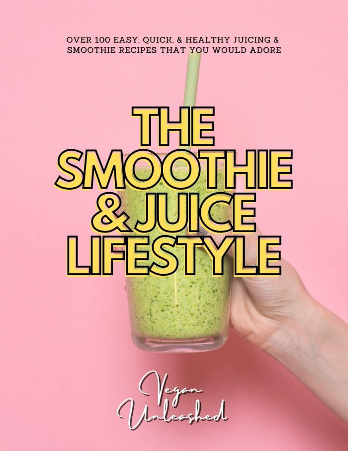 Smoothie And Juice lifestyle cookbook
